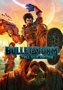 Bulletstorm: Full Clip Edition скачать торрент