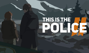 Внезапный релиз This Is the Police 2